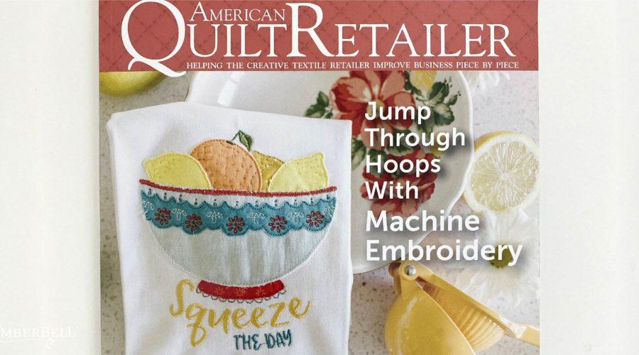 Citrus & Sunshine is Cover of <em>American Quilt Retailer!</em>