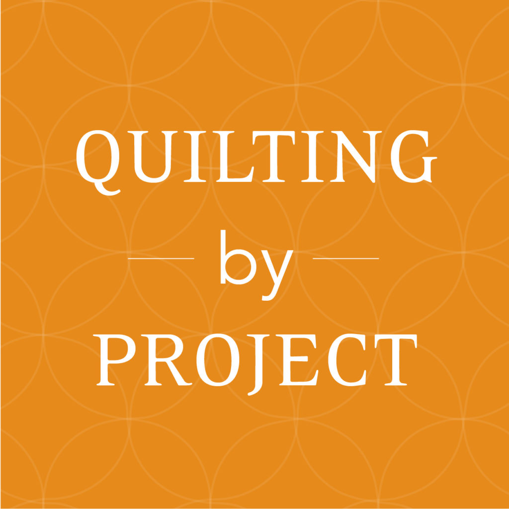 Quilting by Project