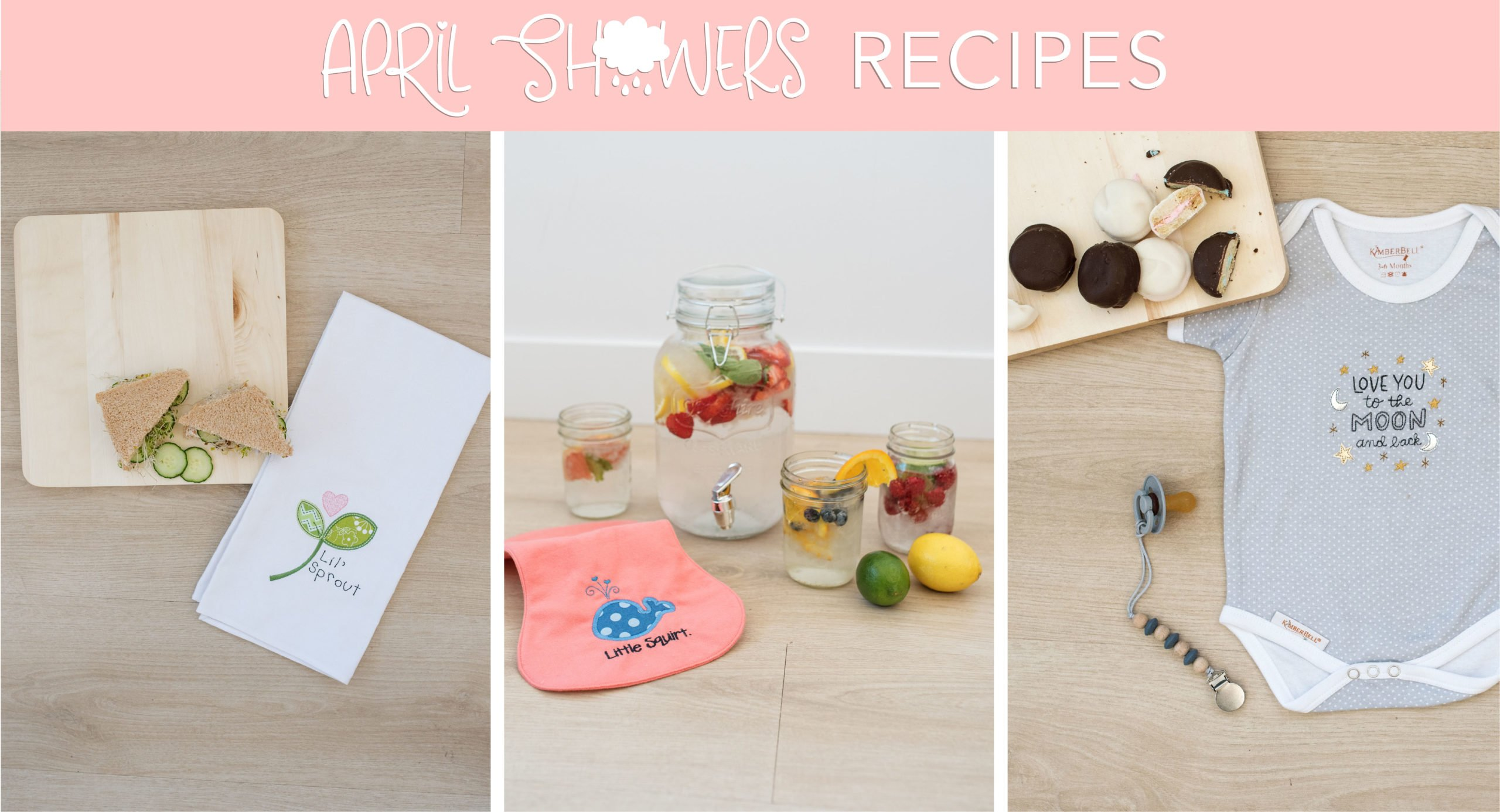 Baby shower food recipes inspired by Kimberbell designs for machine embroidery