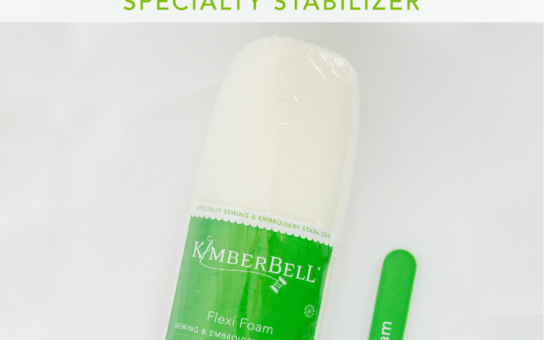 Kimberbell Stabilizer Hoop-La: It's Special(ty) Fun Friday and Everything You Need to Know About Specialty Machine Embroidery Stabilizer!