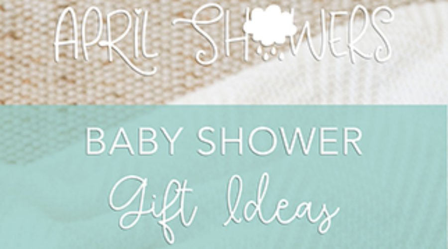 April Showers: Baby Bodysuits - Gift Ideas