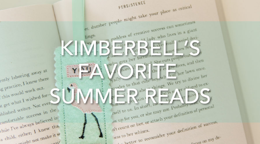 """""""Be Inspired"""" with Kimberbell's Favorite Summer Reads!"""