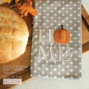 """Dots & Stripes Tea Towels, Set of 2, Pack of 25 w/free Design """"Welcome Home, Pumpkin!"""""""